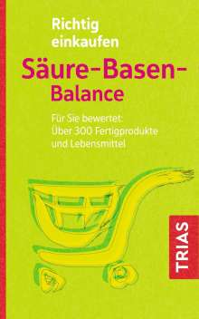 Michael Worlitschek: Richtig einkaufen Säure-Basen-Balance, Buch