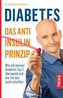 Rainer Limpinsel: Diabetes - Das Anti-Insulin-Prinzip, Buch