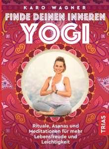Karo Wagner: Finde deinen inneren Yogi, Buch
