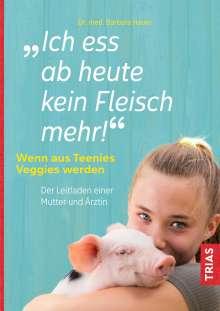 Barbara Hauer: Ich ess ab heute kein Fleisch mehr!, Buch