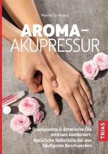 Merina Ty-Kisera: Aroma-Akupressur, Buch