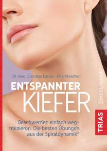 Christian Larsen: Entspannter Kiefer, Buch