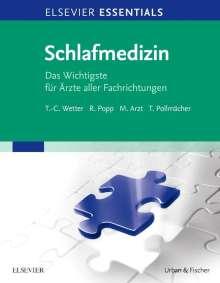 Thomas-Christian Wetter: ELSEVIER ESSENTIALS Schlafmedizin, Buch