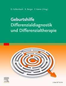 Geburtshilfe - Differenzialdiagnostik und Differenzialtherapie, Buch