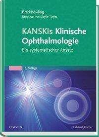 Brad Bowling: Kanskis Klinische Ophthalmologie, Buch