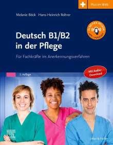 Melanie Böck: Deutsch B1/B2 in der Pflege, Buch