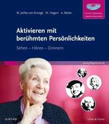 Wolfgang Joithe-von Krosigk: Aktivieren mit berühmten Persönlichkeiten, Buch