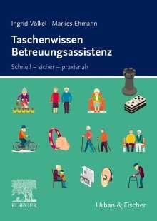 Ingrid Völkel: Taschenwissen Betreuungsassistenz, Buch