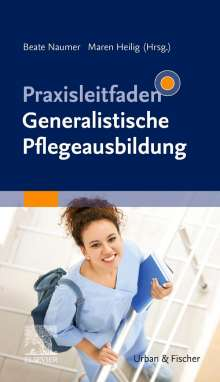 Praxisleitfaden Generalistische Pflegeausbildung, Buch
