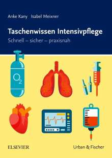 Anke Kany: Taschenwissen Intensivpflege, Buch