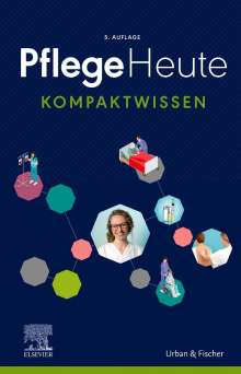 Pflege Heute Kompaktwissen, Buch