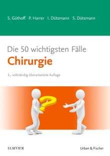 Sonja Güthoff: Die 50 wichtigsten Fälle Chirurgie, Buch