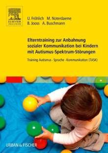 Ulrike Fröhlich: Elterntraining zur Anbahnung sozialer Kommunikation bei Kindern mit Autismus-Spektrum-Störungen, Buch