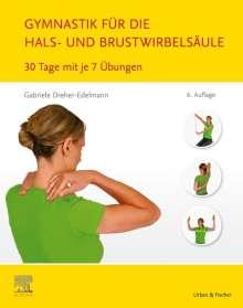 Gabriele Dreher-Edelmann: Gymnastik für die Hals- und Brustwirbelsäule, Buch