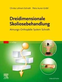 Christa Lehnert-Schroth: Dreidimensionale Skoliosebehandlung, Buch