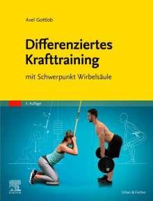 Axel Gottlob: Differenziertes Krafttraining, Buch