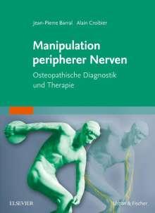 Jean-Pierre Barral: Manipulation peripherer Nerven, Buch