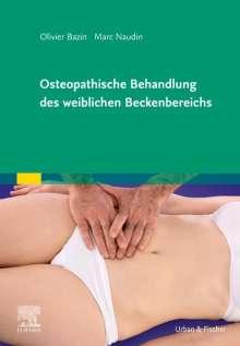 Olivier Bazin: Osteopathische Behandlung des weiblichen Beckenbereichs, Buch