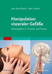 Jean-Pierre Barral: Manipulation viszeraler Gefäße, Buch