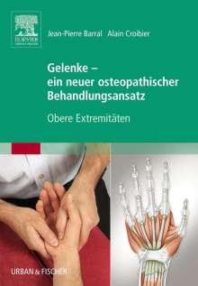 Jean-Pierre Barral: Gelenke - ein neuer osteopathischer Behandlungsansatz, Buch