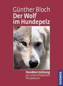 Günther Bloch: Der Wolf im Hundepelz, Buch