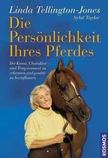 Linda Tellington-Jones: Die Persönlichkeit Ihres Pferdes, Buch