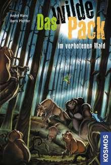 Andre Marx: Das wilde Pack 06. Das wilde Pack im verbotenen Wald, Buch