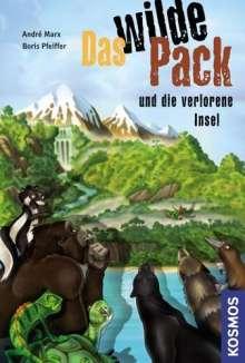 Andre Marx: Das wilde Pack 11. Das wilde Pack und die verlorene Insel, Buch