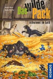 Andre Marx: Das wilde Pack 12. Das wilde Pack schwimmt im Geld, Buch