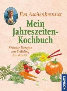 Eva Aschenbrenner: Mein Jahreszeiten-Kochbuch, Buch