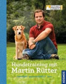 Martin Rütter: Hundetraining mit Martin Rütter, Buch