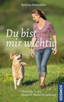 Bettina Mutschler: Du bist mir wichtig, Buch