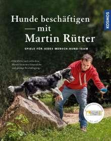 Martin Rütter: Hunde beschäftigen mit Martin Rütter, Buch