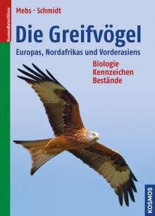 Theodor Mebs: Die Greifvögel Europas, Nordafrikas und Vorderasiens, Buch