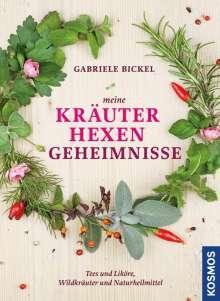 Gabriele Bickel: Meine Kräuterhexengeheimnisse, Buch