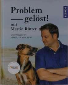 Martin Rütter: Problem gelöst! mit Martin Rütter, Buch