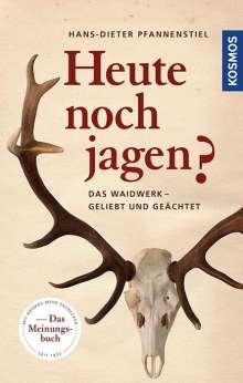 Hans-Dieter Pfannenstiel: Heute noch jagen?, Buch