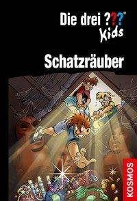 Boris Pfeiffer: Die drei ??? Kids, Schatzräuber (drei Fragezeichen), Buch