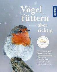 Peter Berthold: Vögel füttern, aber richtig, Buch