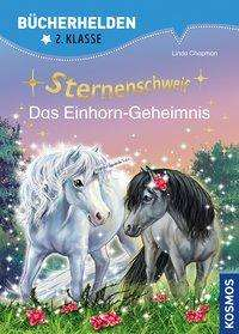 Linda Chapman: Sternenschweif Bücherhelden: Das Einhorn-Geheimnis, Buch