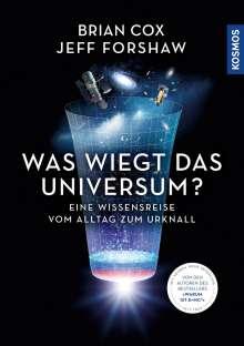Brian Cox: Was wiegt das Universum?, Buch