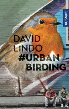 David Lindo: #Urban Birding, Buch