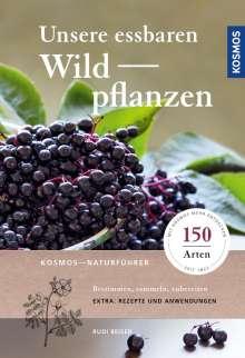 Rudi Beiser: Unsere essbaren Wildpflanzen, Buch