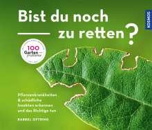 Bärbel Oftring: Bist du noch zu retten?, Buch