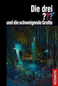 Christoph Dittert: Die drei ??? und die schweigende Grotte, Buch