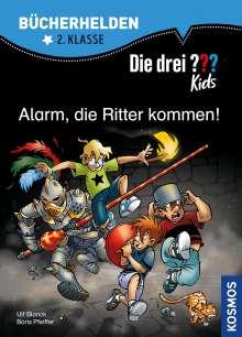Ulf Blanck: Die drei ??? Kids. Bücherhelden. Alarm, die Ritter kommen! (drei Fragezeichen), Buch