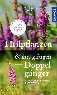 Ursula Stumpf: Heilpflanzen und ihre giftigen Doppelgänger, Buch