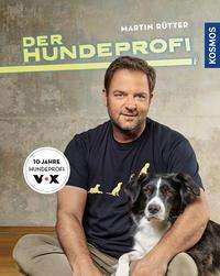 Martin Rütter: Der Hundeprofi, Buch