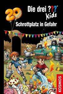 Ulf Blanck: Die drei ??? Kids, 78, Schrottplatz in Gefahr, Buch