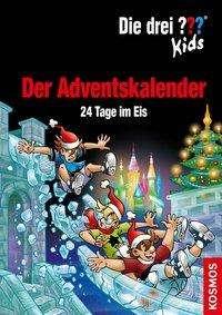 Boris Pfeiffer: Die drei ??? Kids. Der Adventskalender (drei Fragezeichen), Buch